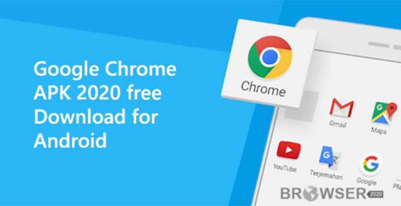 Google Chrome APK 2020 free Download for Android Browser