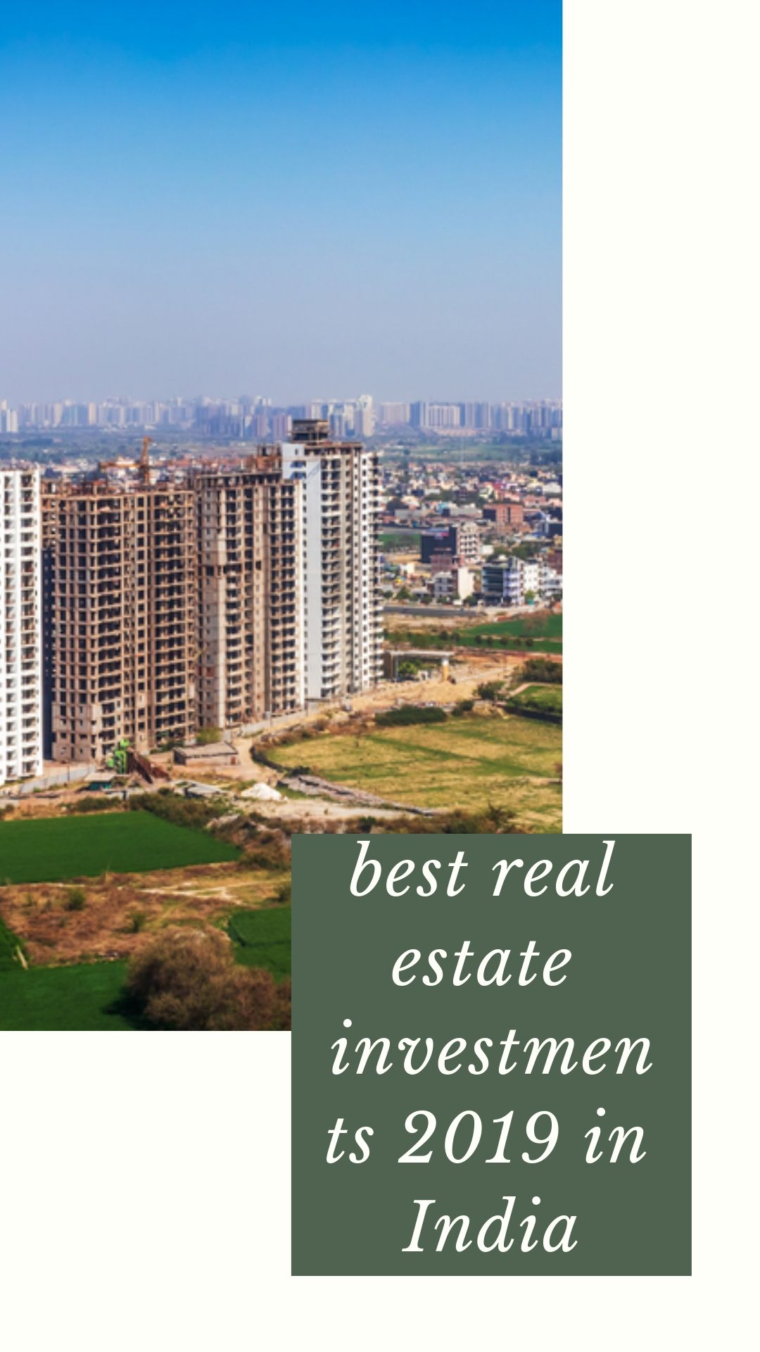 Best Place To Invest In Real Estate In India 2019 Best Real Estate Investments Real Estate Real Estate Investing