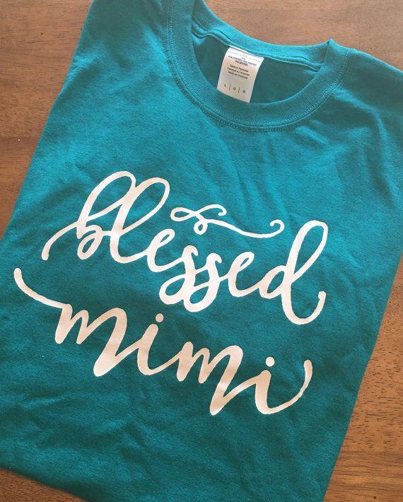 af222d19 Blessed Mimi, Mimi, Grandma, Mimi Shirt, Grandma shirt, Grandmother, gift  for Grandmother, Blessed, T-shirt