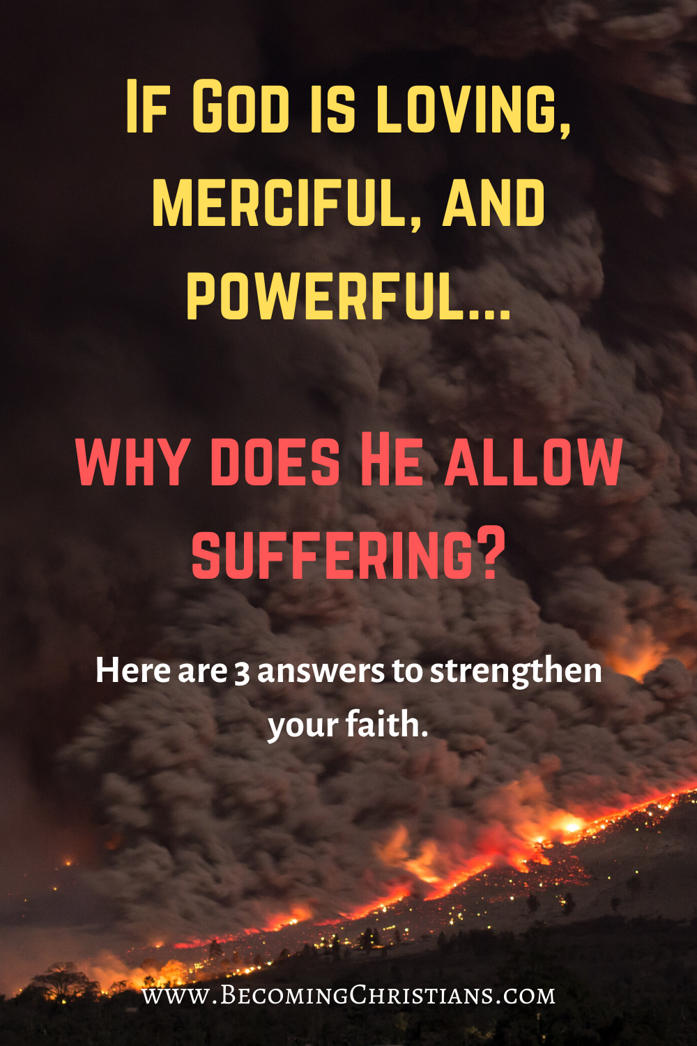 Top Three Reasons Why God Allow Suffering in 2020   God