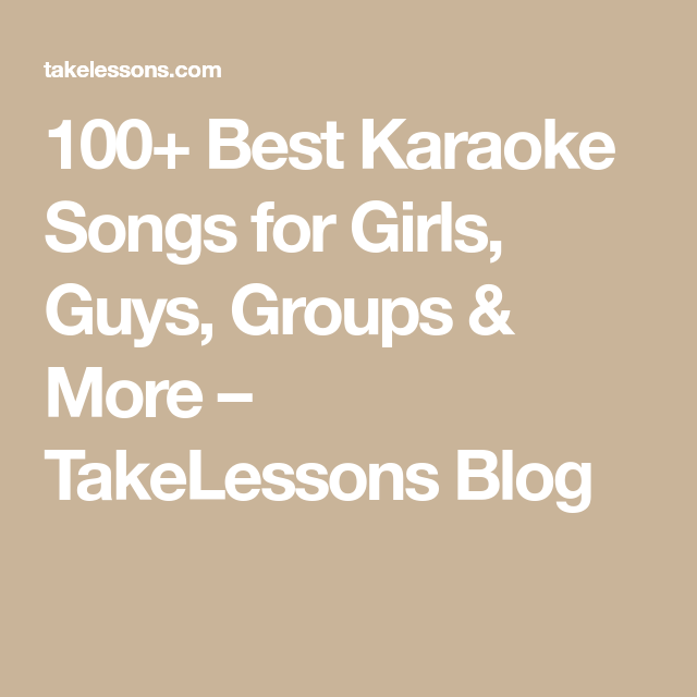 100+ Best Karaoke Songs for Girls, Guys, Groups & More #bestkaraokemachine