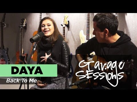 "Garage Sessions - Daya ""Back To Me"""