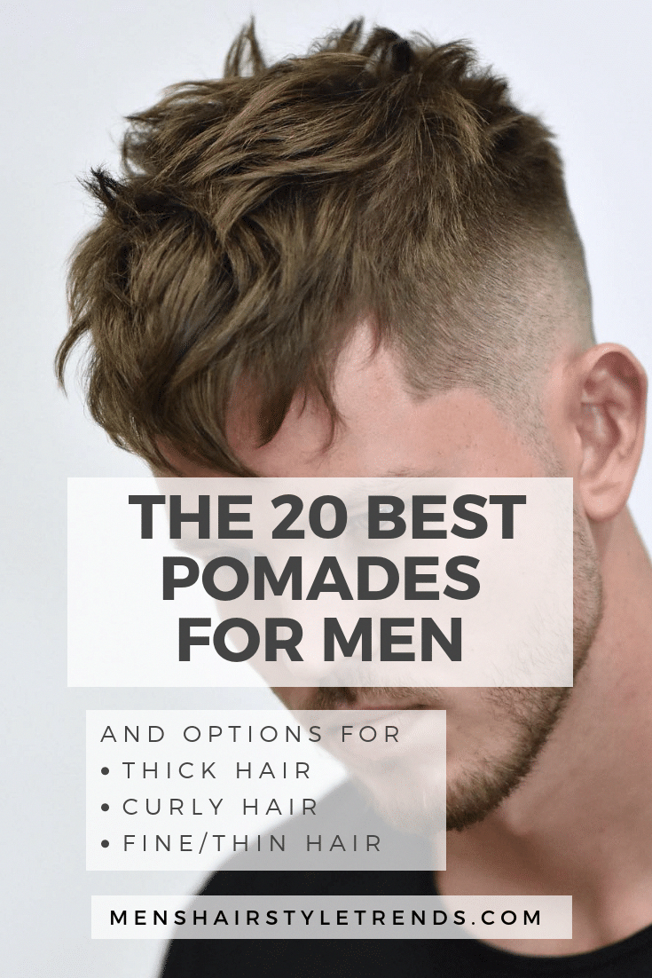 The Best Pomades Hair Products For Men 2018 Guide Thick Hair Styles Drugstore Hair Products Curly Hair Trends