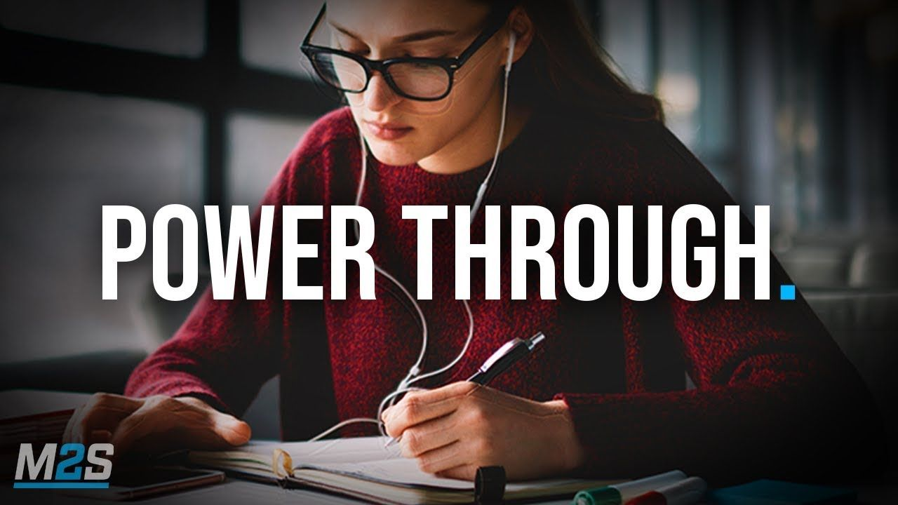 Power Through New Motivational Video For Success Studying In