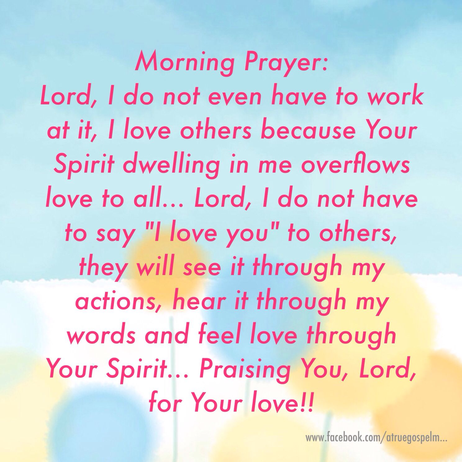 "Morning Prayer: Lord, let my actions speak ""I love you ... Prayer Quotes For Love"