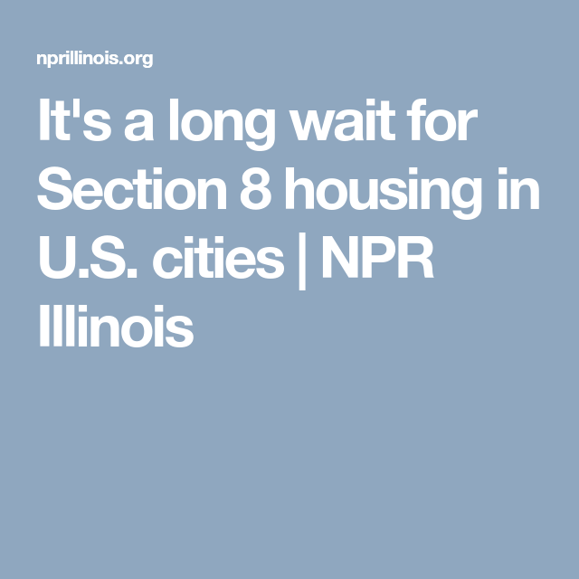 It's a long wait for Section 8 housing in U.S. cities