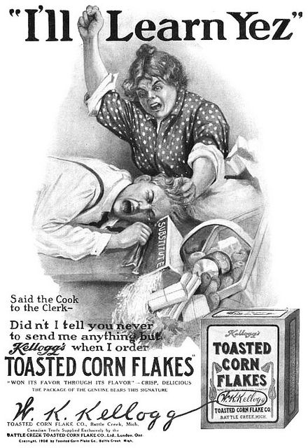 Kelloggs Corn Flakes 1908 Wow! I'd be scared to order anything but Kellogg's.