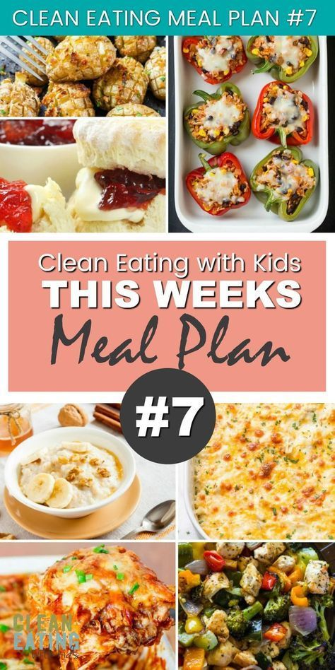 Clean Eating with Kids Family Meal Plan 7 eating breakfast eating dinner eating for beginners eating for weight loss eating grocery list eating on a budget eating plan ea...