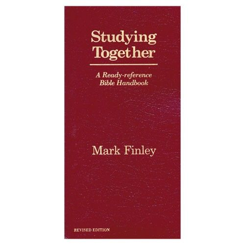 Studying together a ready reference bible handbook by mark finley studying together a ready reference bible handbook by mark finley fandeluxe Choice Image