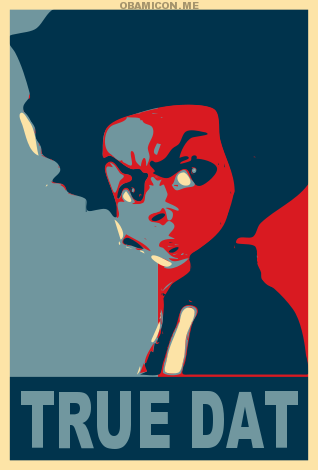 Huey Freeman, Obamafied. [The Boondocks] I'm sure he'd hate this.