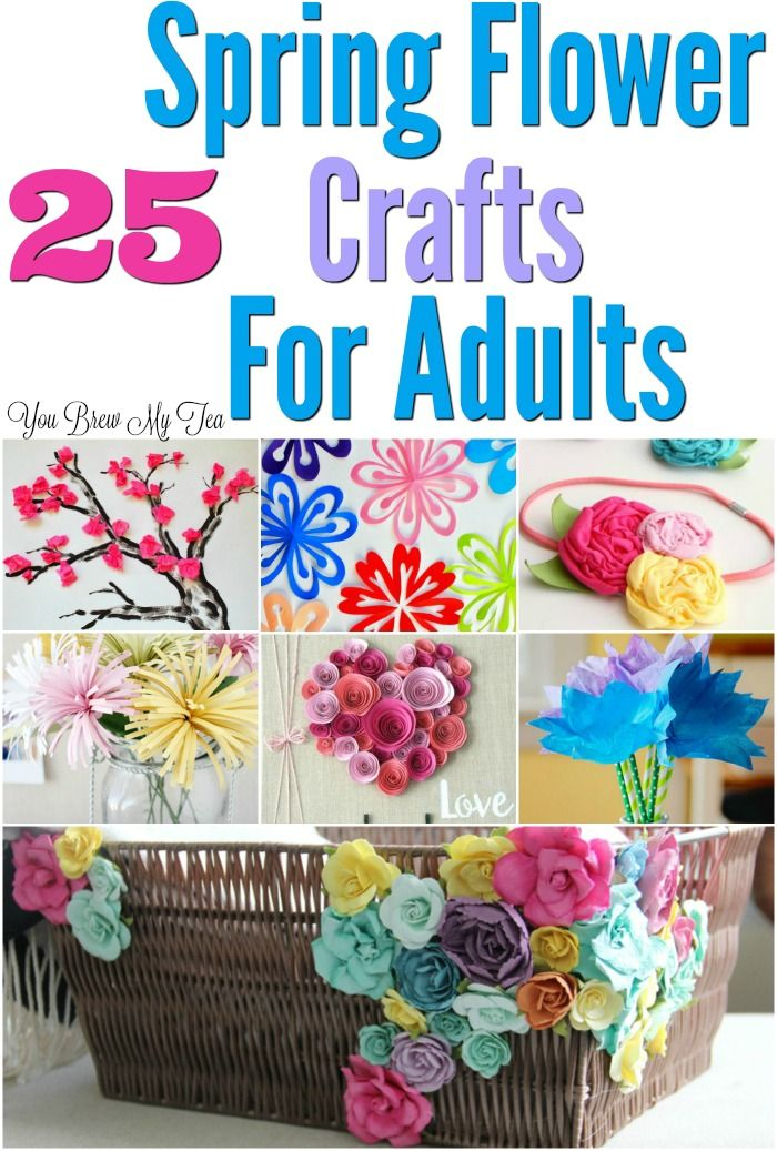 25 Flower Craft Ideas For Adults Flower crafts, Spring