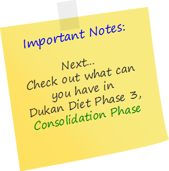 Shares As with Atkins diet plan, the Dukan diet plan also has four phases: Attack, Cruise, Consolidation and Stabilization. Dukan Diet Phase 1: Attack Phase (a.k.a. Pure Protein Phase) During this phase, you will jump-start your metabolism to facilitate rapid and huge weight loss. On average, dieters will lose 4 to 6 pounds (or 2 …