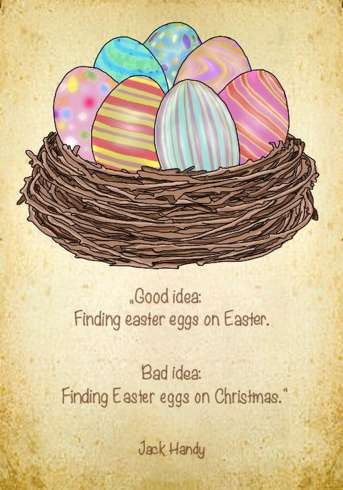 Quote by Jack Handy, illustration by Celine Schroeder (Happy Easter ...