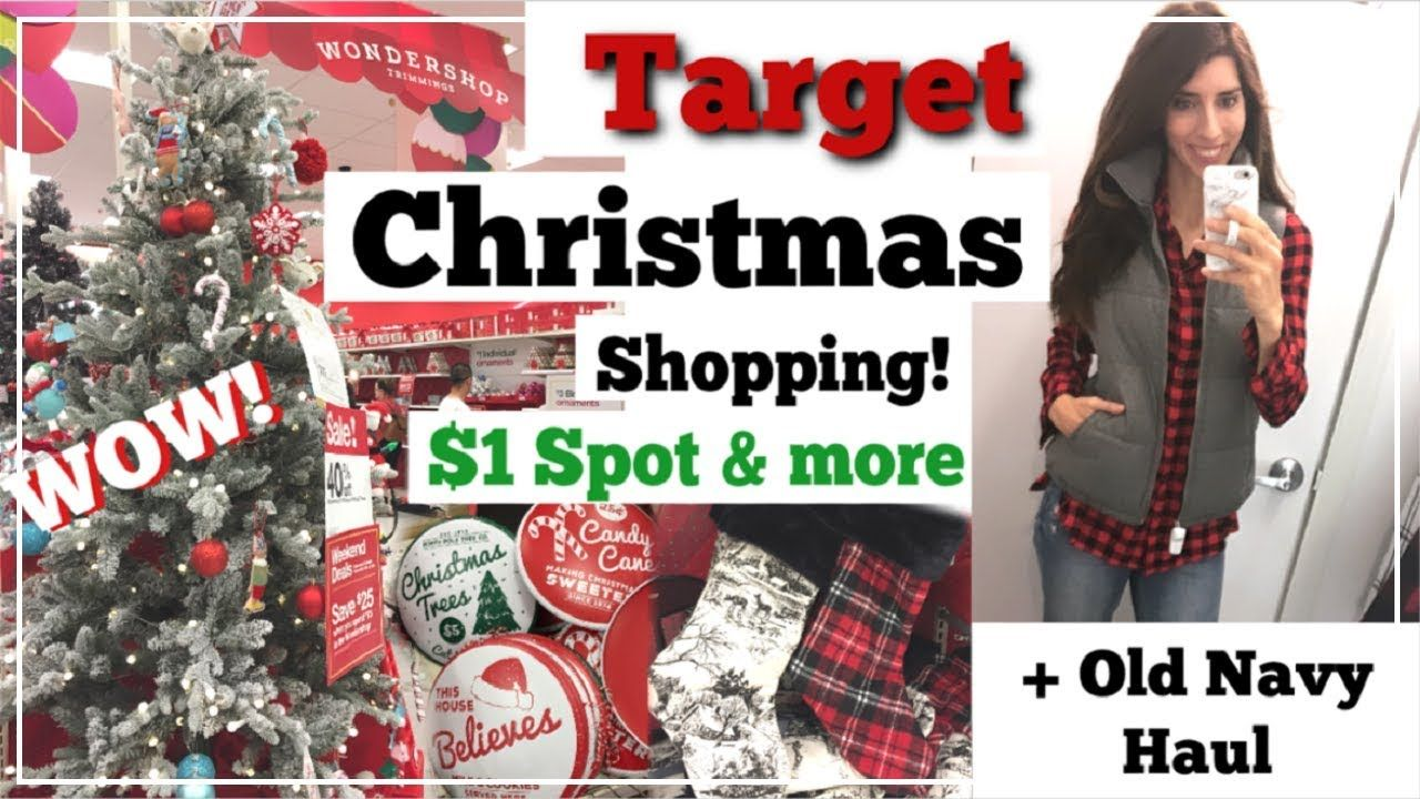 Target 1 Spot Christmas Shop With Me More Old Navy Haul Day In The Life Momma From Scratch Youtube Christmas Shopping Shopping Target Christmas