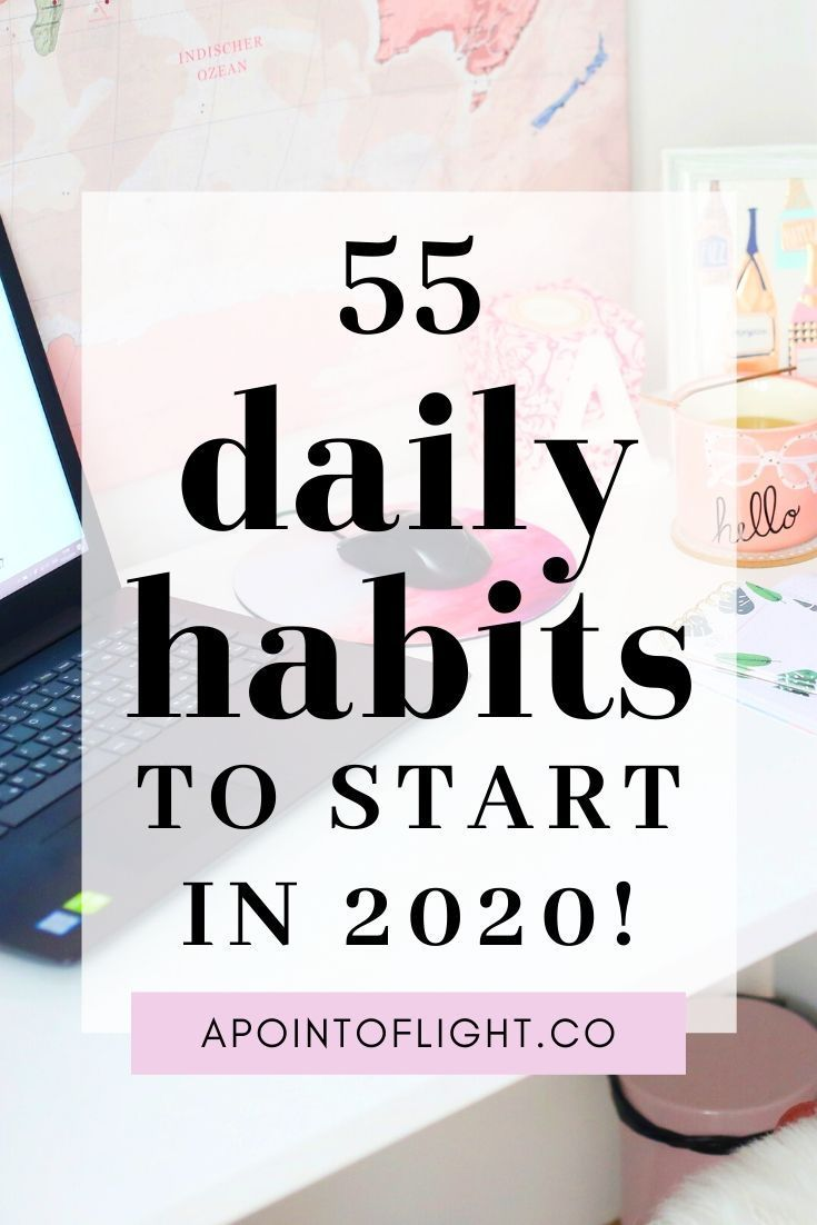 55 Awesome Daily Habits that Will Improve Your Life | A Point of Light