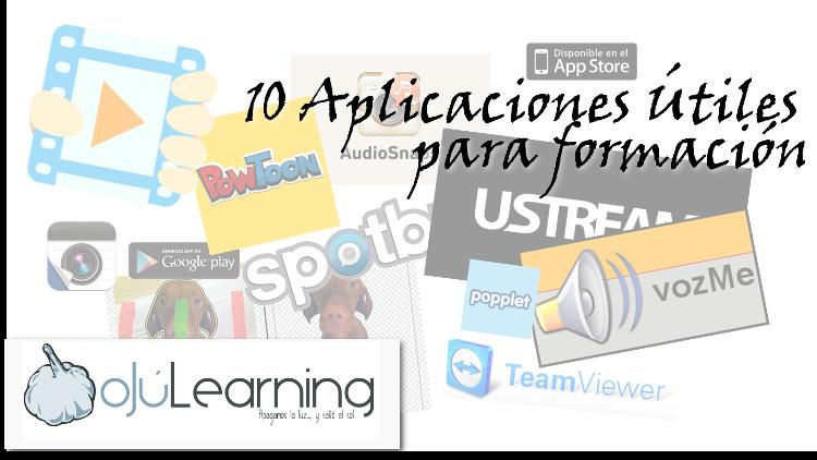 10 aplicaciones útiles para formación #ojulearning