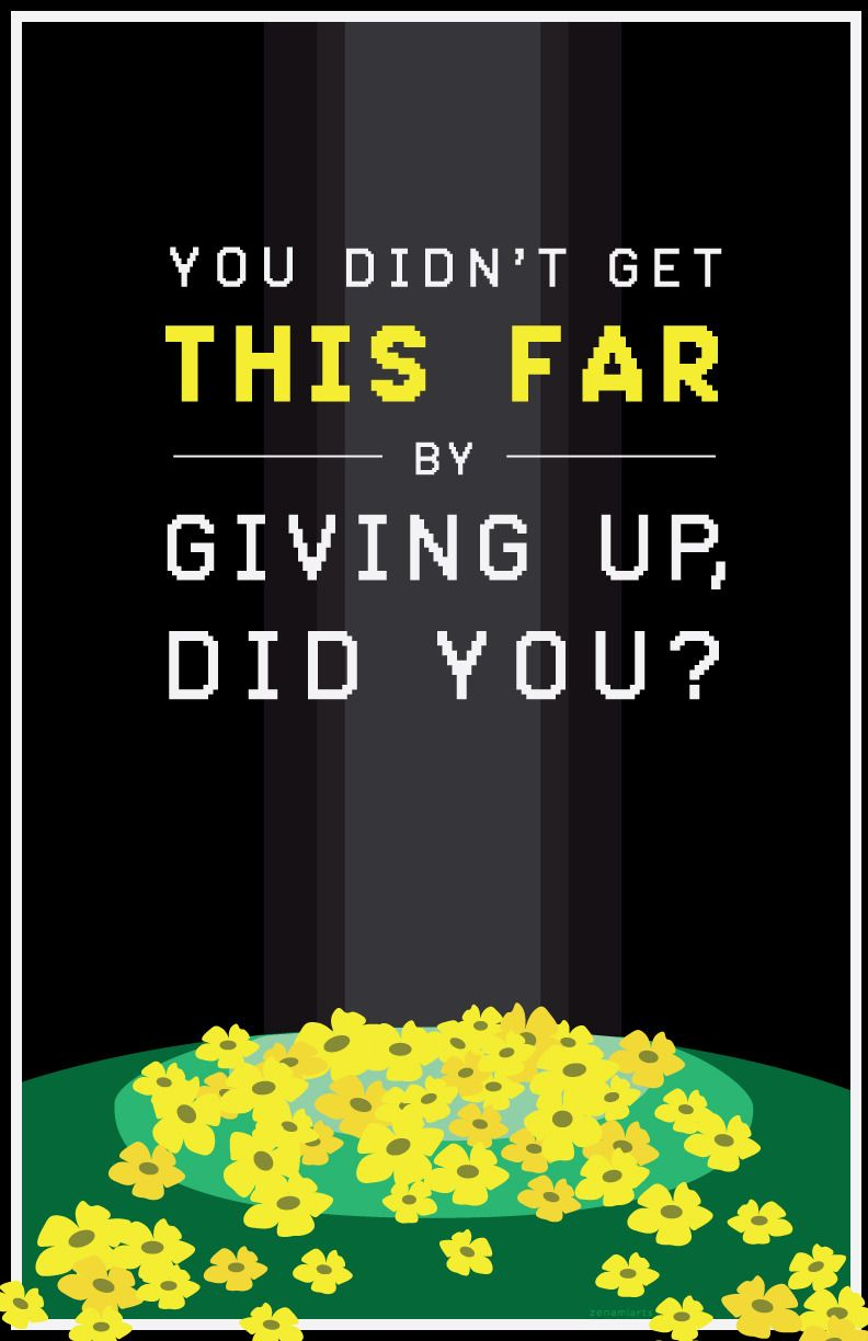 Zenami Design Illustration Stay Determined Poster Series Now Available For Undertale Undertale Quotes Undertale Background