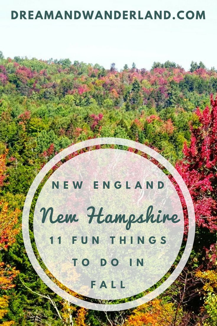 New England: 11 Fun Things To Do In New Hampshire - Dream and Wanderland #travelnorthamerica