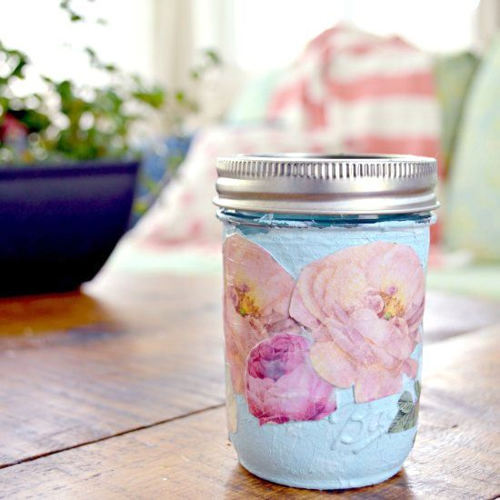 Decorate A Jar Decorate A Pretty Mason Jar With Decoupaged Flowers  And It's