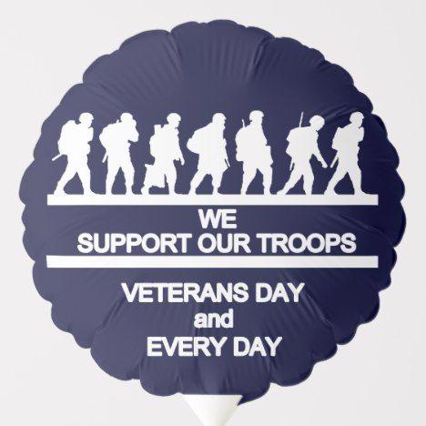 Support Veterans Day Balloon | Zazzle.com