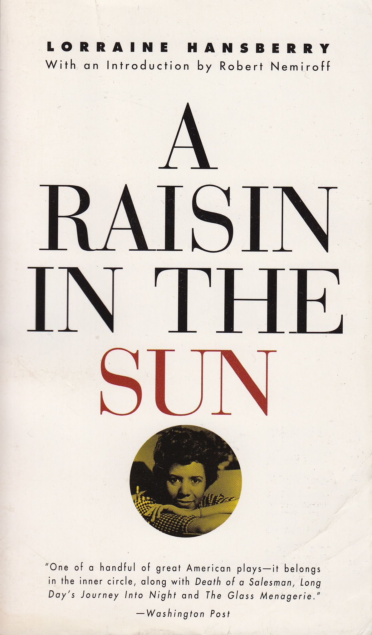 A raisin in the sun we ain't never been