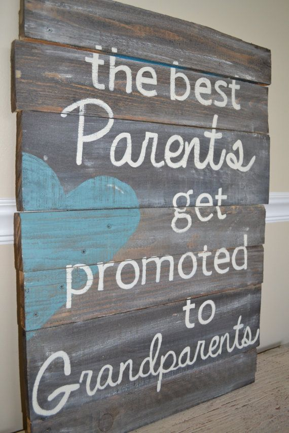 Reclaimed Wood Sign Best Parents Are Promoted To By Atdecor 79 00