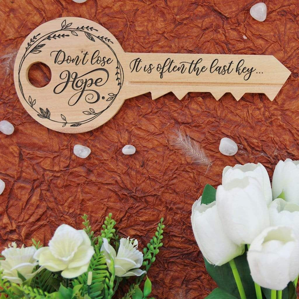 Don't Lose Hope : Key-Shaped Wooden Sign