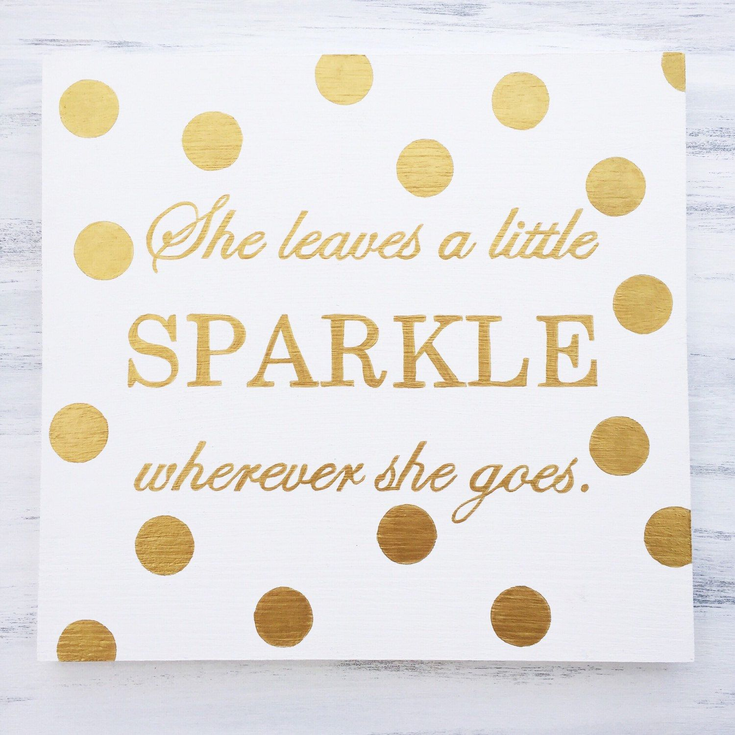 Glam Wall Decor she leaves a little sparkle wherever she goes wall quote sign