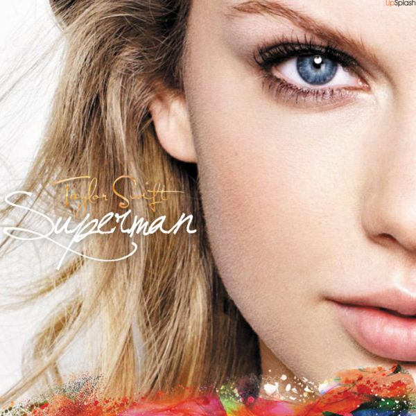 Taylor Swift Superman I Bought This Song And It S So Good With Images Taylor Swift Eyes Taylor Swift News Taylor Swift Pictures