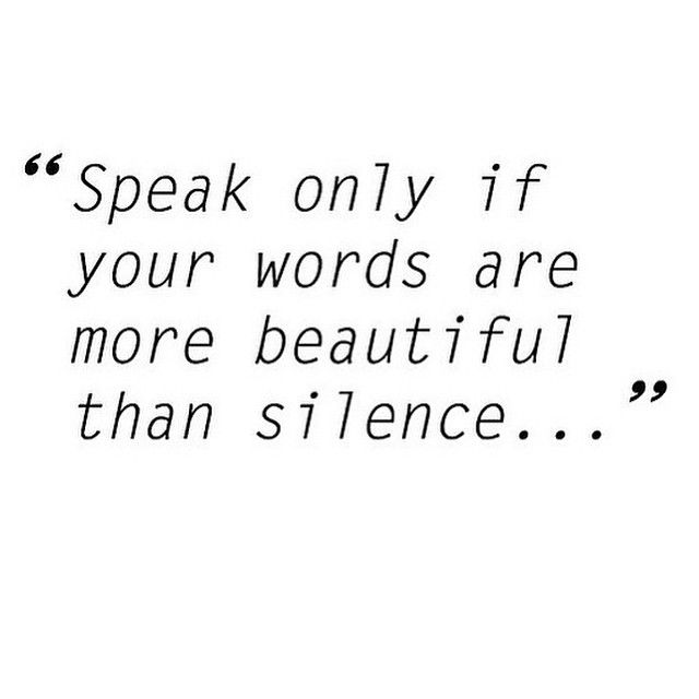 The Power Of Silence Quote Wise Words Silence Quotes Power Of