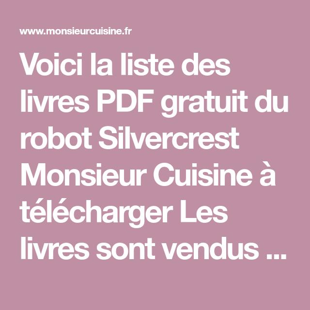 Voici La Liste Des Livres Pdf Gratuit Du Robot Silvercrest