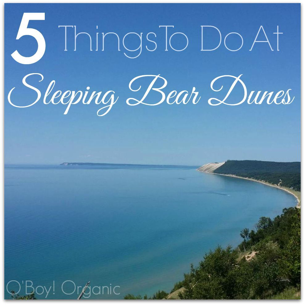 Places To Visit On Lake Michigan In Wisconsin: 5 Things To Do At Sleeping Bear Dunes