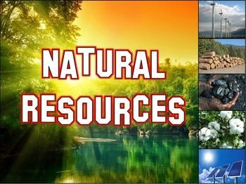 Natural Resources Powerpoint Natural Resources Nonrenewable Resources Interactive Science Notebook