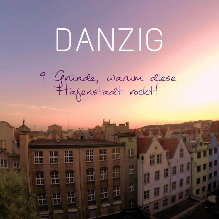 Geheimtipp Polen 9 Gründe, warum Danzig rockt! Danzig