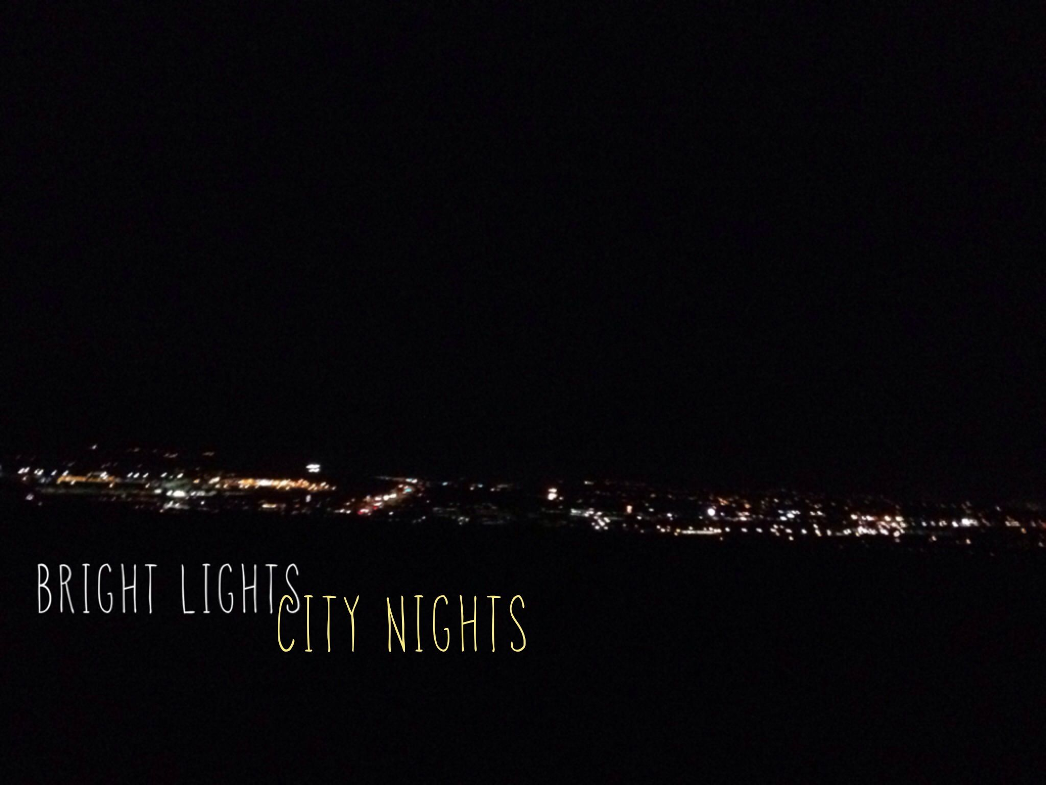Bright Nights City Lights Quotes City Lights Quotes City