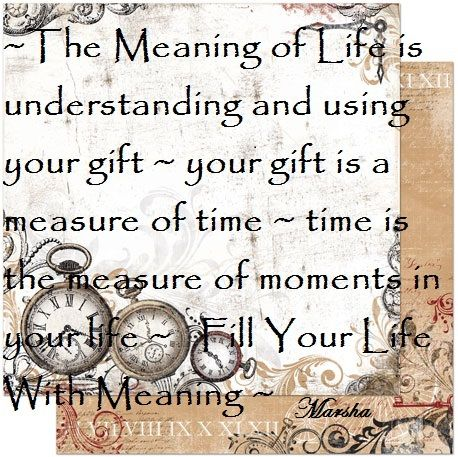 The Meaning of Life? The Loving Guidance and Wisdom of My Teacher and Spirit Guide Marsha.