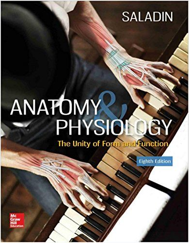 Anatomy & Physiology: The Unity of Form and Function 8th Edition Pdf ...