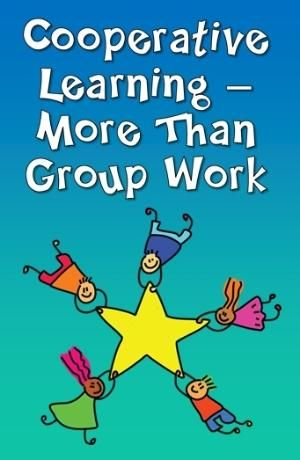 Cooperative Learning - More Than Group Work - Learn the difference between cooperative learning & group work, as well as strategies for fostering effective teams. discussions. by caro.delsoglio