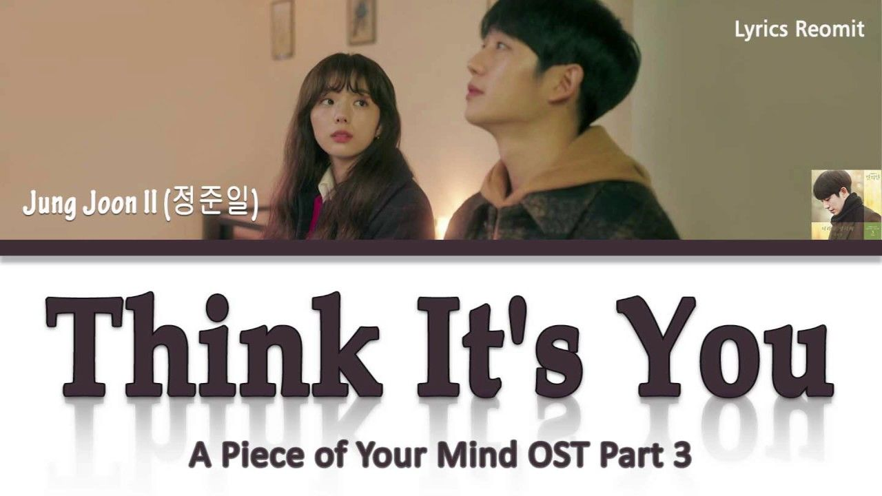 Jung Joon Il (정준일) - Think It's You (A Piece of Your Mind ...