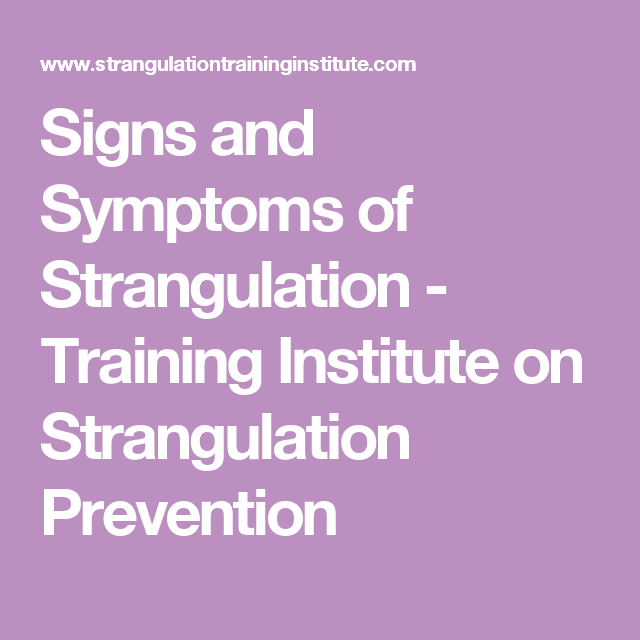 Signs And Symptoms Of Strangulation  Training Institute On