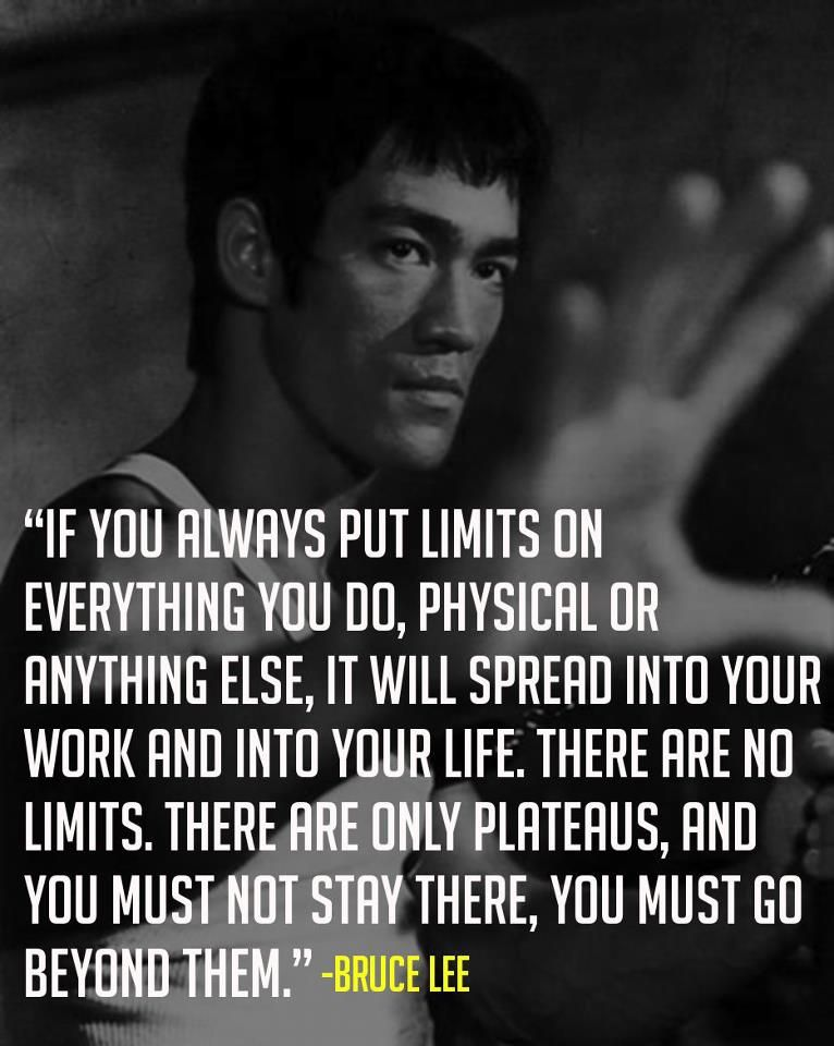 Overcoming Limits Bruce Lee Quotes Inspirational Quotes Motivational Quotes