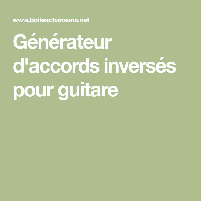 Générateur d'accords inversés pour guitare | Guitare ...
