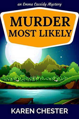 Murder Most Likely (an Emma Cassidy Mystery Book 3) by Ka... https://www.amazon.com/dp/B01FF9BPO0/ref=cm_sw_r_pi_dp_x_ot.zyb66ZHWJ7