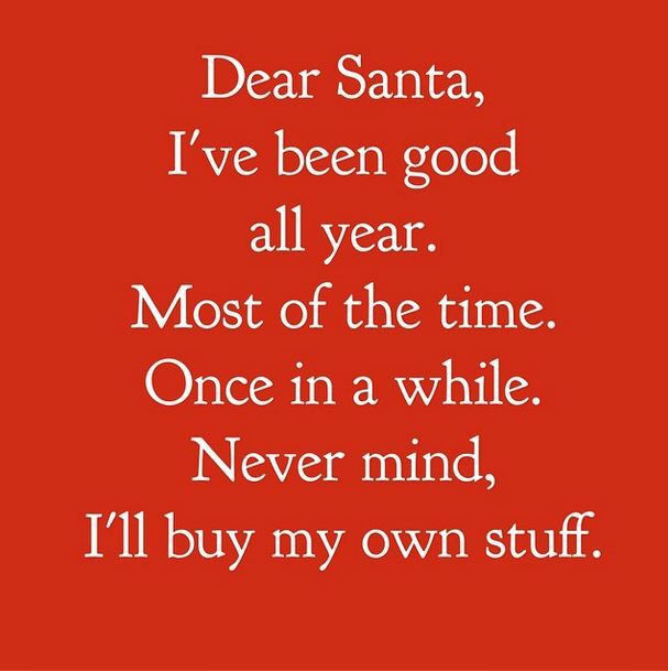 Sorry Santa Baby Christmas Quotes Funny Christmas Memes Funny