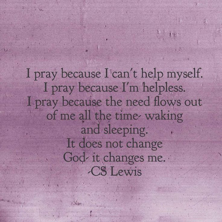 Image result for prayer cs lewis