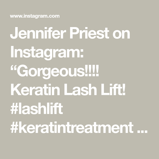 "Jennifer Priest on Instagram: ""Gorgeous!!!! Keratin Lash Lift! #lashlift #keratintreatment #keratinlashlift #crueltyfreelashes #veganlashes #healthylashes #strongerlashes…"""
