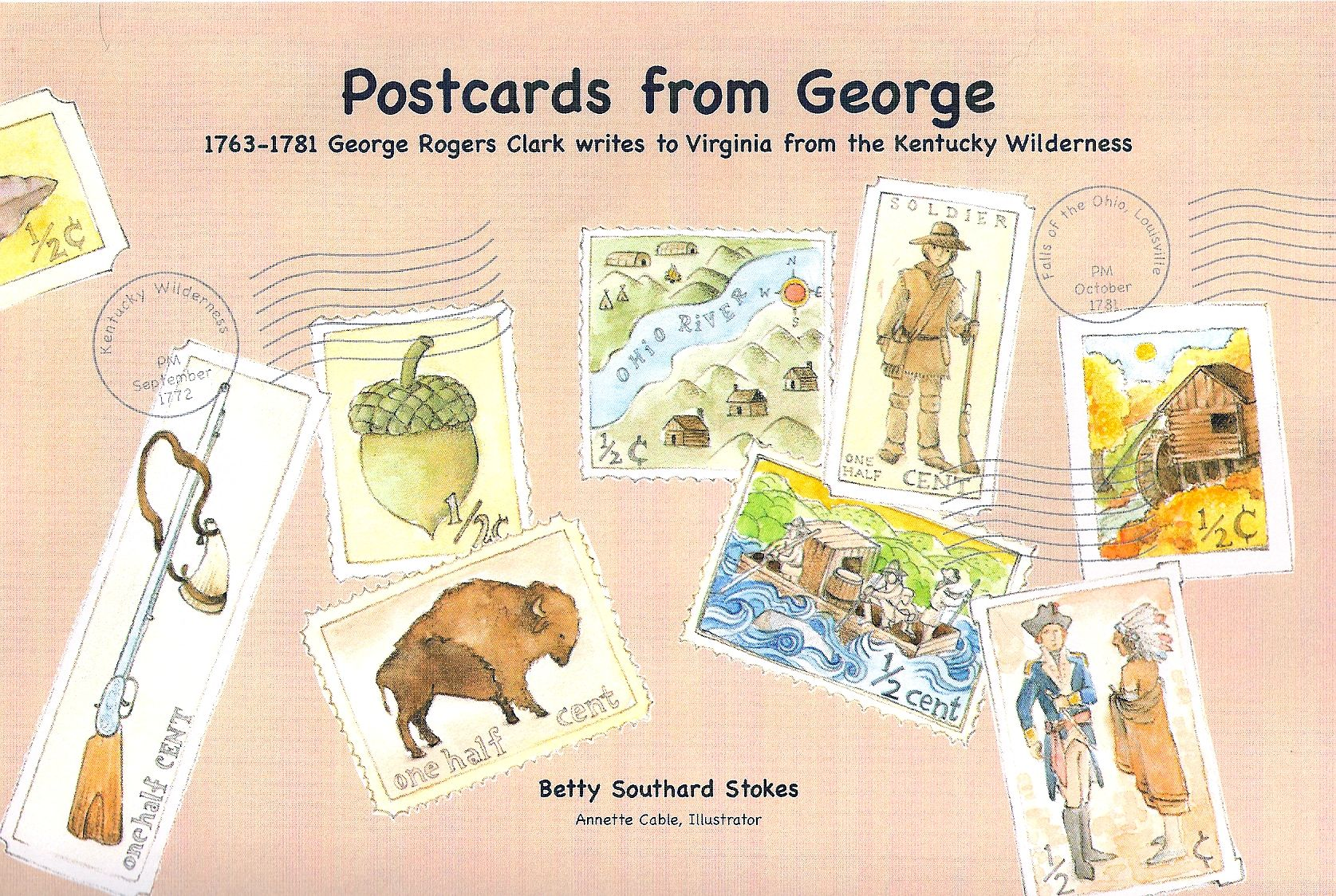 Postcards from George, 2010    by Betty Southard Stokes