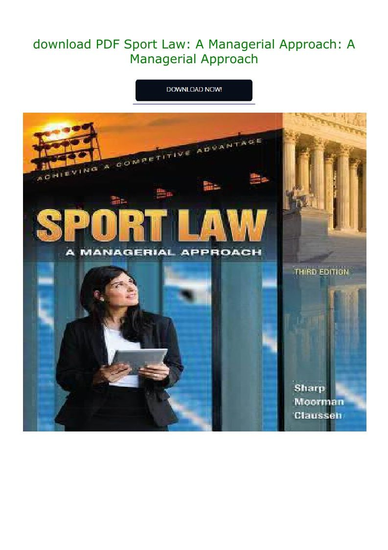 Pdf Download Sport Law A Managerial Approach A Managerial Approach Ebook Pdf Download Read Audibook In 2020 Pdf Download E Book Pdf