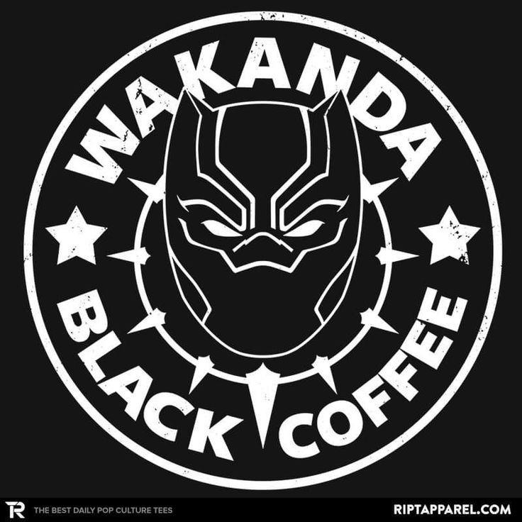 Wakanda Black Coffee T Shirt Black Panther Black Coffee And