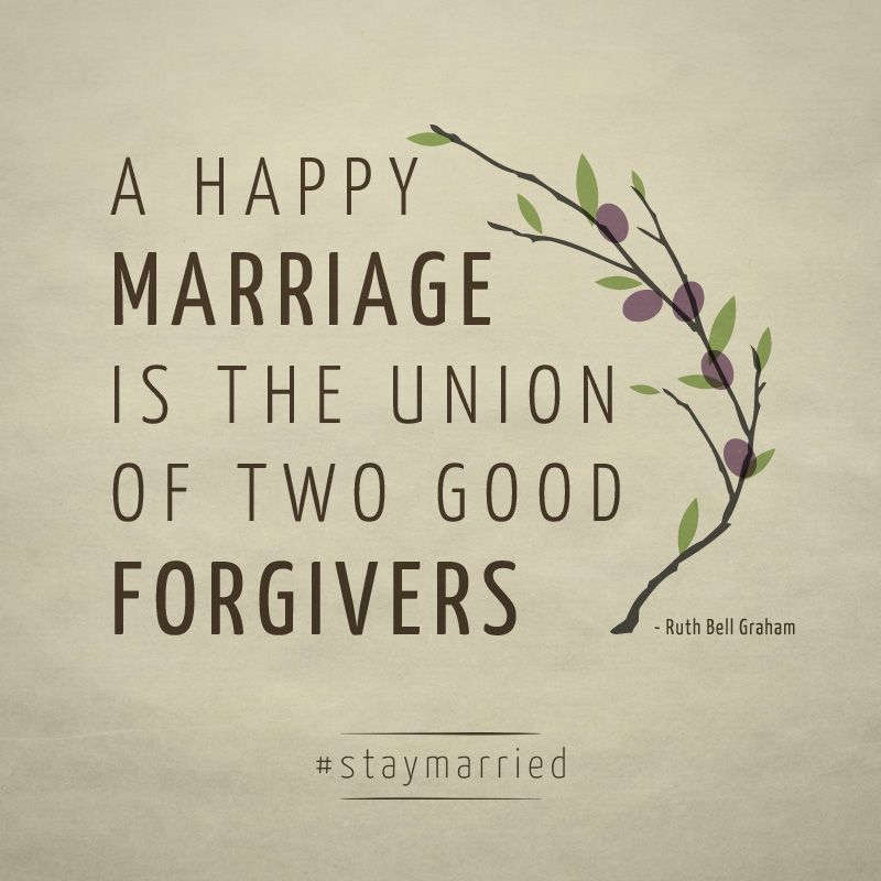 Quotes Of Marriage Life: 7 Ways To Become A Better Forgiver